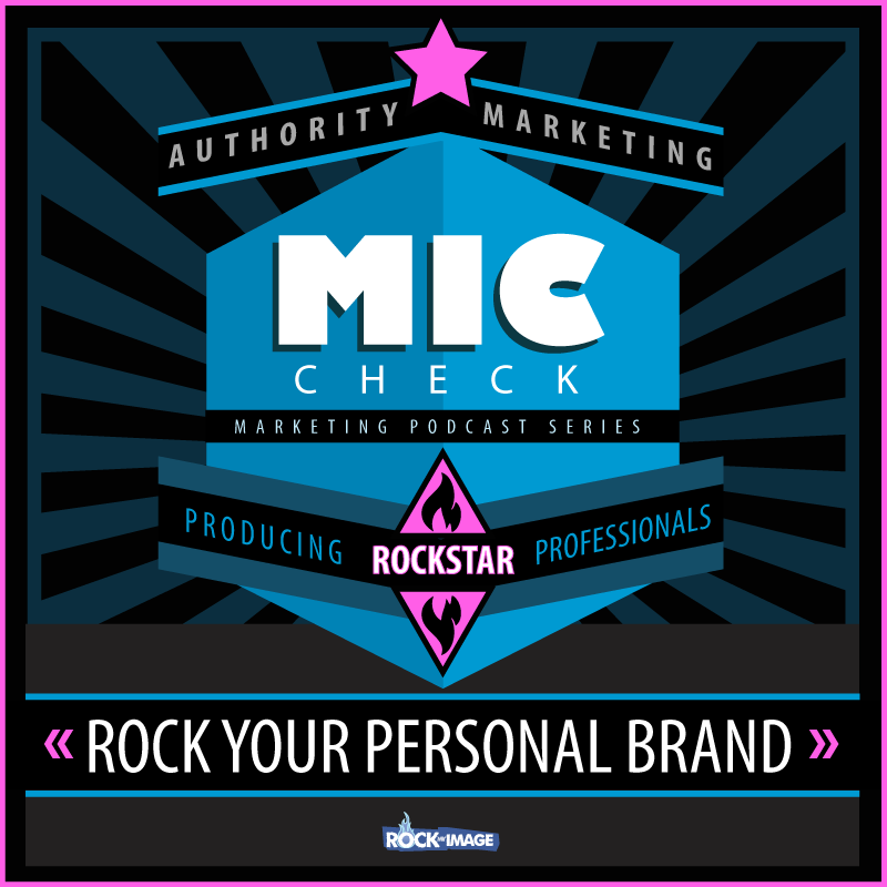 Mic Check - Rock Your Personal Brand