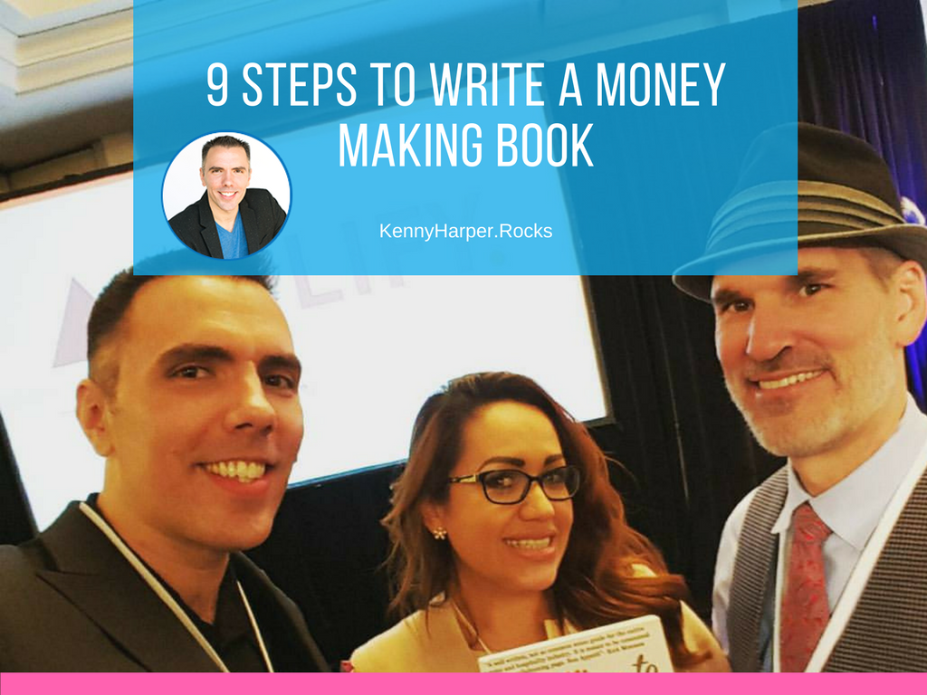 9 Steps to Writing a Money Making Book