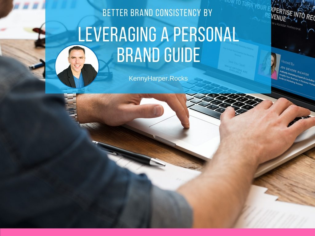 Better Brand Consistency by Leveraging a Personal Brand Guide