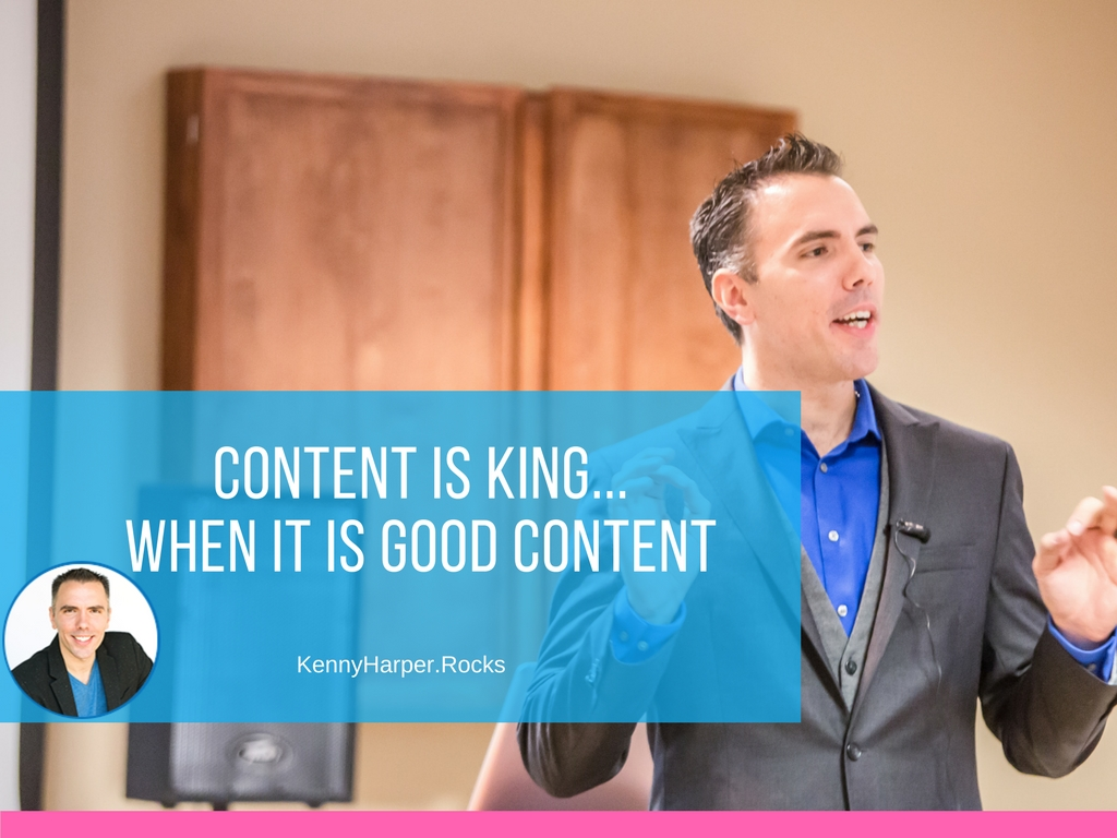 Content is king when it is good content