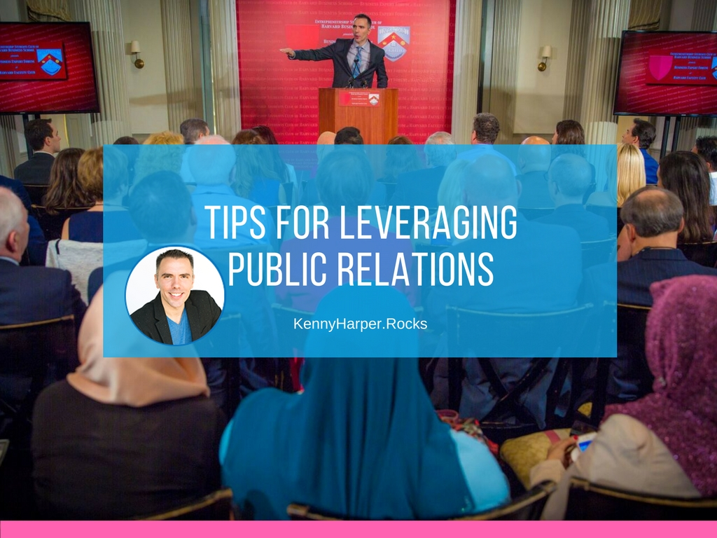 Tips for leveraging public relations