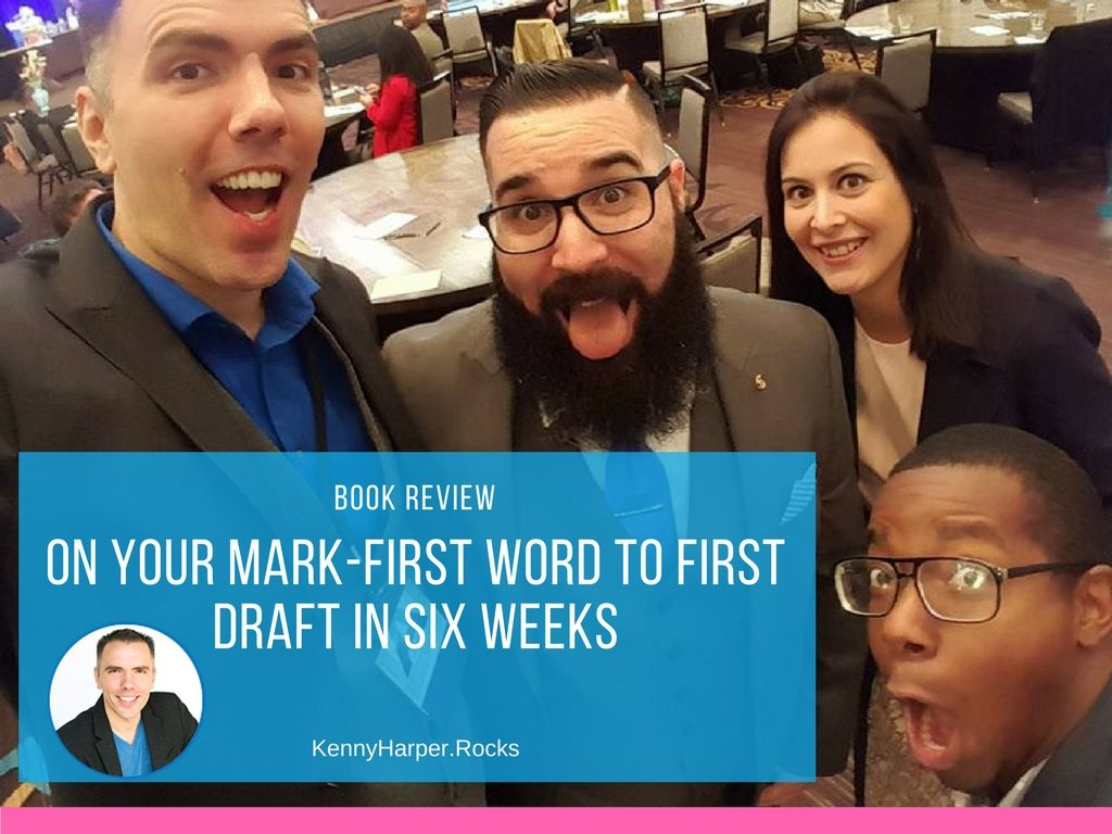 "Book Review ""On Your Mark-First Word to First Draft in Six Weeks"""