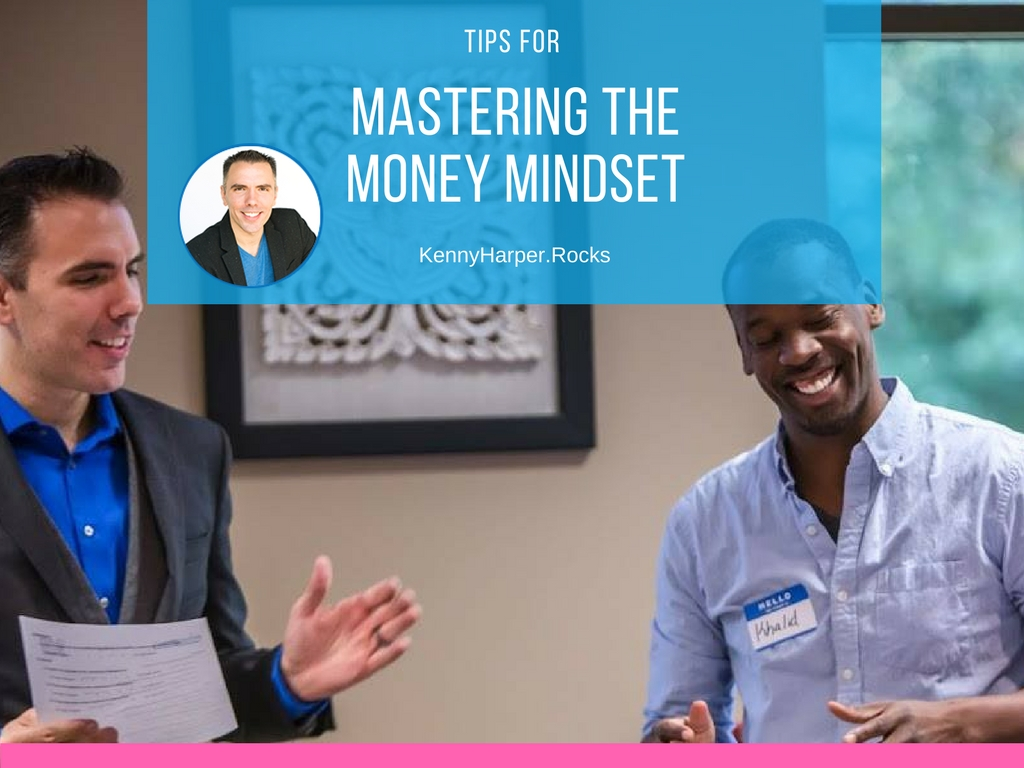 Tips for mastering the money mindset