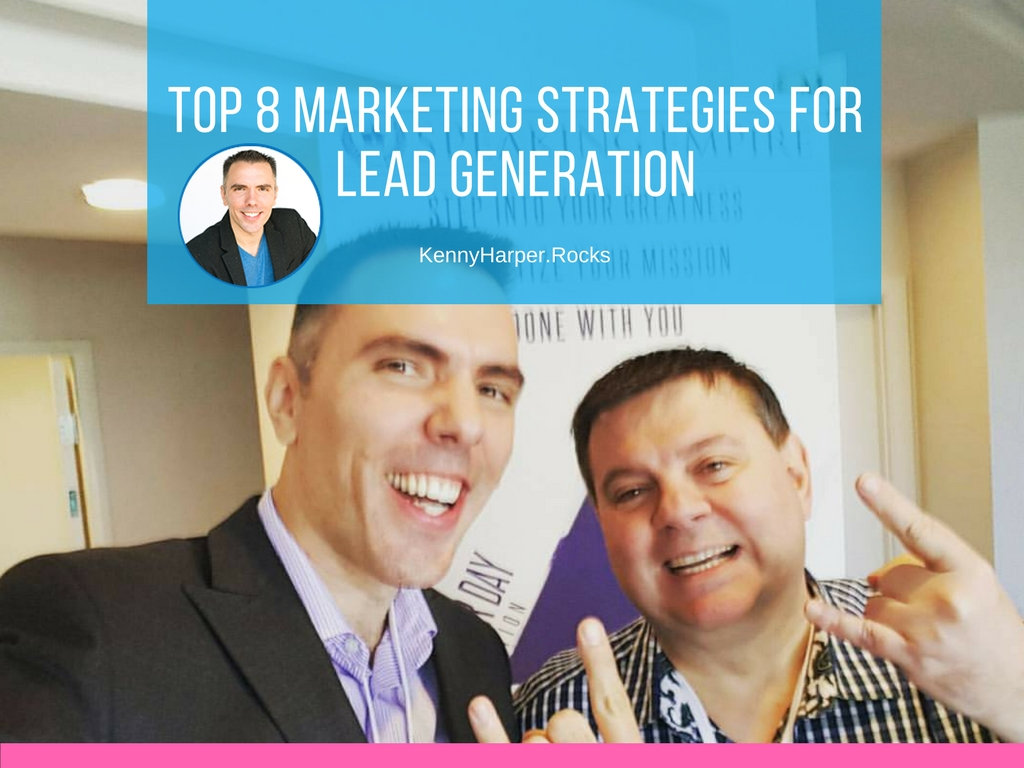 Top 8 marketing strategies for lead generation