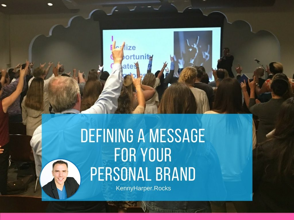 Defining a message for your personal brand