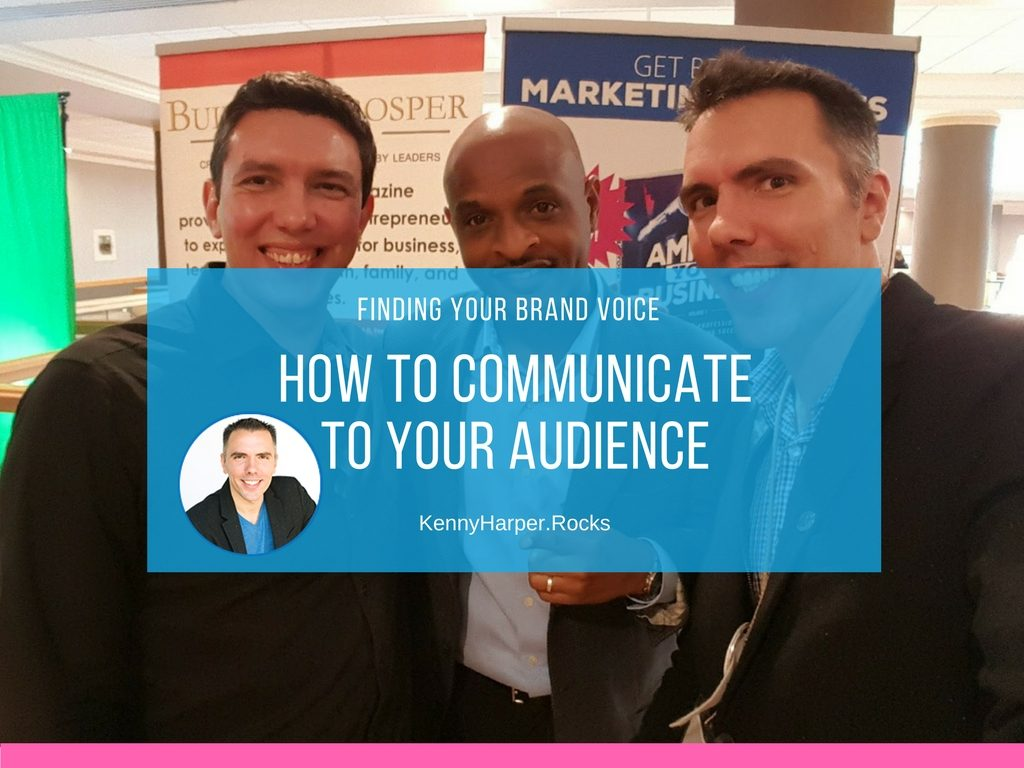 Finding Your Brand Voice-How to Communicate to Your Audience