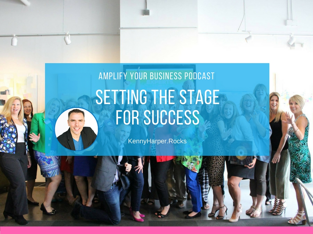 Amplify Your Business Podcast - Setting the Stage for Success