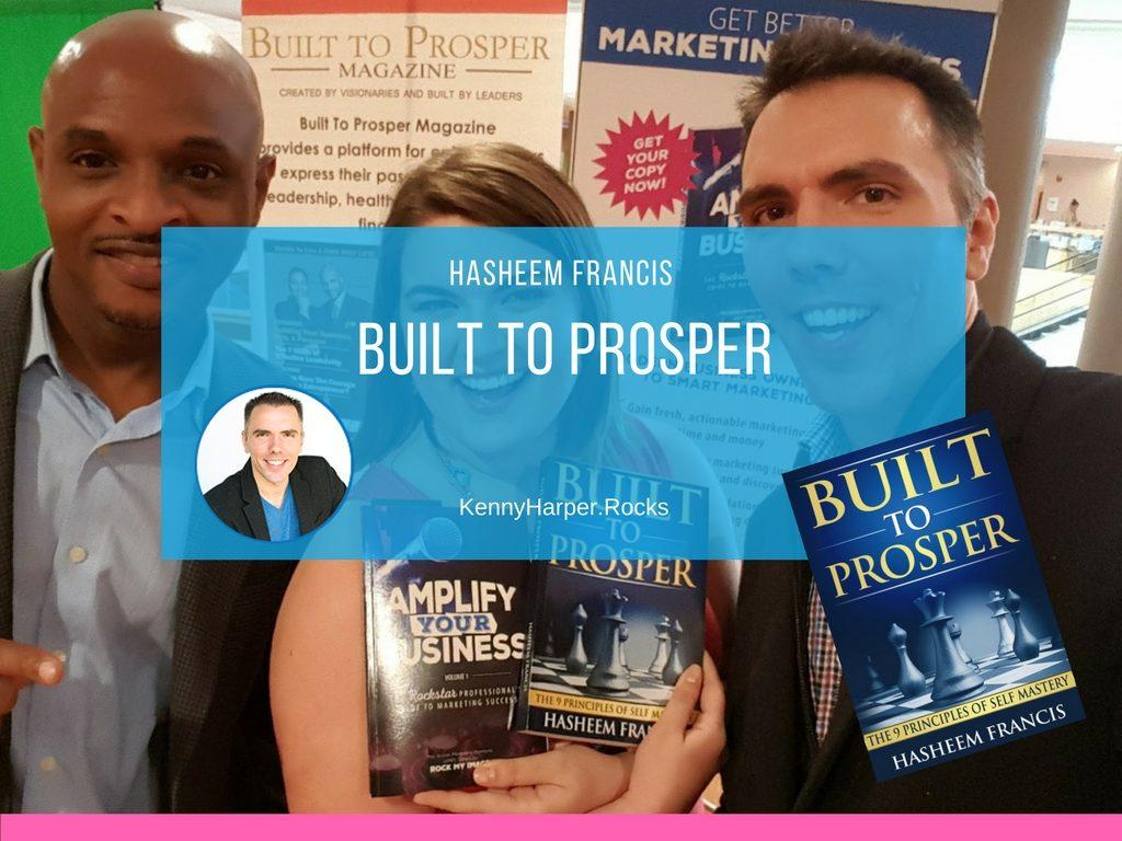 Built to Prosper - Hasheem Francis