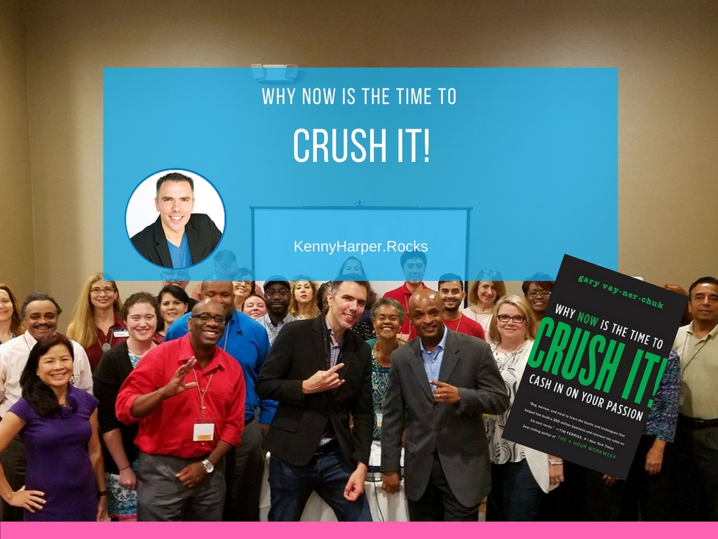 Why Now is the Time to Crush It
