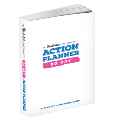 The Rockstar Professional's 90 Day Action Planner