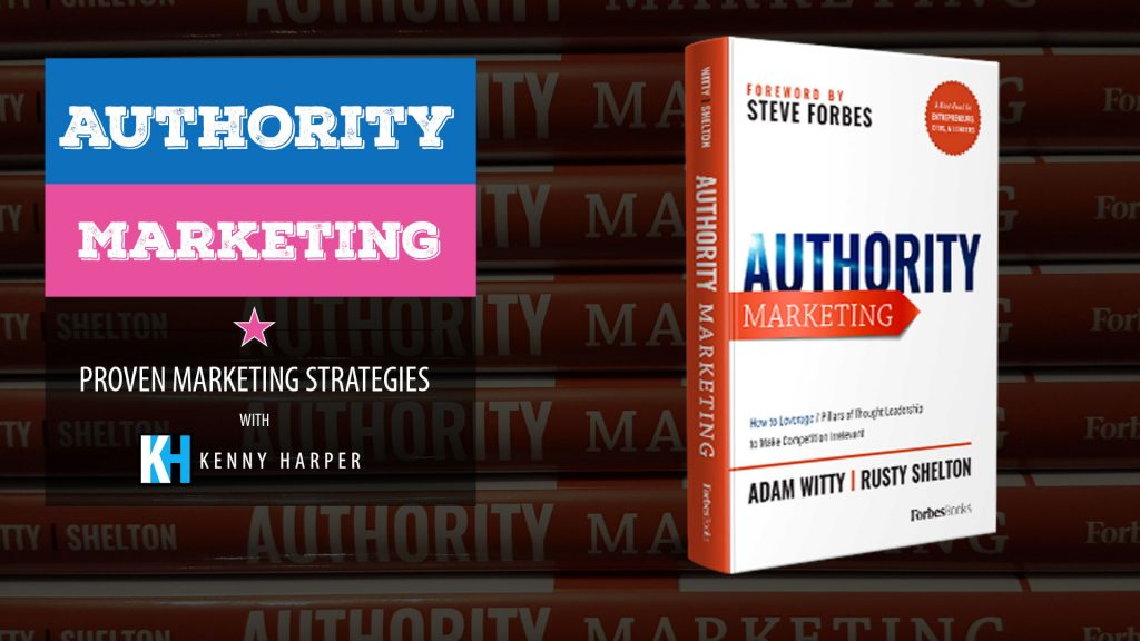 Authority Marketing: The 7 Pillars of Thought Leadership